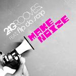 2-4 GROOVES feat FLIP DA SCRIP - Make Noize (Front Cover)