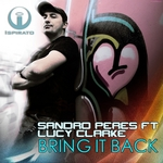 PERES, Sandro feat LUCY CLARKE - Bring It Back (Front Cover)