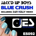 JACK'D UP BOYS - Blue Crush (Front Cover)