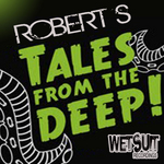 ROBERT S - Tales From The Deep (Front Cover)