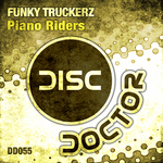 FUNKY TRUCKERZ - Piano Riders (Front Cover)