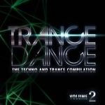 VARIOUS - Trance Dance: The Techno & Trance Compilation Vol 2 (Front Cover)
