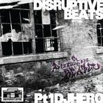 Disruptive Beats Pt 1