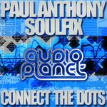 ANTHONY, Paul & SOULFIX - Connect The Dots (Front Cover)