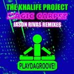 KHALIFE PROJECT, The - Magic Carpet (Jason Rivas remixes) (Front Cover)