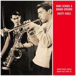 HANS KENNEL QUINTET/BRUNO SPOERRI ALLSTARS - Dusty Vibes - Unreleased Swiss Radio Jazz 1963-67 (Front Cover)