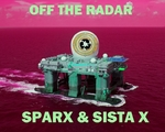 SPARX & SISTA X - Off The Radar (Front Cover)