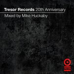 Tresor Records 20th Anniversary (mixed by Mike Huckaby) (DJ mix)