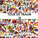 Tour De Traum III