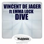 VINCENT DE JAGER feat EMMA LOCK - Dive (Front Cover)