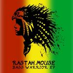 RASTAH MOUSE - Bass Warrior EP (Front Cover)