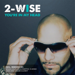 2 WISE - You're In My Head (Front Cover)