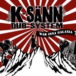 K SANN DUB SYSTEM - War Inna Galaxia (Front Cover)