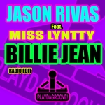 RIVAS, Jason feat MISS LYNTTY - Billie Jean (Front Cover)