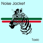 NOISE JACKET - Toxic (Front Cover)