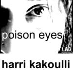 KAKOULLI, Harri - Poison Eyes (Front Cover)