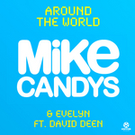 CANDYS, Mike/EVELYN feat DAVID DEEN - Around The World (Front Cover)
