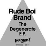 RUDE BOI BRAND - The Degenerate EP (Front Cover)