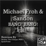 FROH, Michael - Bang Bang EP (Front Cover)