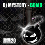 DJ MYSTERY - Bomb (Front Cover)