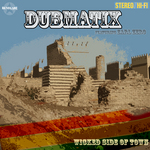DUBMATIX feat EARL ZERO - Wicked Part Of Town (Front Cover)