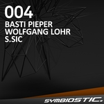 PIEPER, Basti/WOLFGANG LOHR/S SIC - Symbiostic 004 (Front Cover)