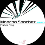 SANCHEZ, Moncho - Fisher Frog (Front Cover)