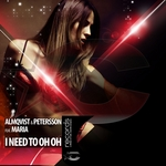 ALMQVIST & PETERSSON feat MARIA - I Need To Oh Oh (Front Cover)