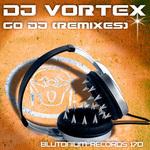 Go DJ (Remixes)