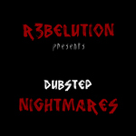 R3BELUTION - R3BELUTION Presents Dubstep Nightmares (Front Cover)