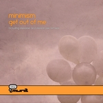 MINIMISM - Get Out Of Me (Front Cover)