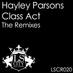 Class Act - The Remixes