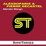 ALEXDOPARIS/PIERRE DECASTEL - Mambo Mango (Front Cover)