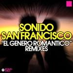 SONIDO SAN FRANCISCO - El Genero Romantico Remixes (Front Cover)