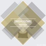 EINSAUSZWEI - Missed (Front Cover)