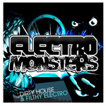 Electro Monsters (unmixed tracks)