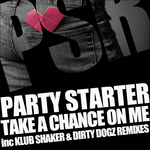 PARTY STARTER - Take A Chance On Me (Front Cover)
