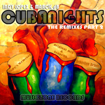 LOPEZ, Indy/MARCK DB - Cuba Nights (The remixes) Part 2 (Front Cover)