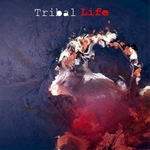 VARIOUS - Tribal Life (Front Cover)