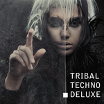 Tribal Techno Deluxe