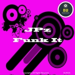 JPZ - Funk It (Front Cover)