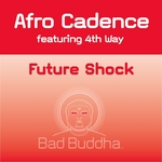 AFRO CADENCE featuring 4TH WAY - Futureshock (Front Cover)
