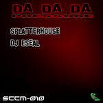 SPLATTERHOUSE - DA DA DA Pressure (Front Cover)