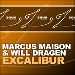 MAISON, Marcus & WILL DRAGEN - Excalibur (Front Cover)