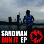 SANDMAN - Run It EP (Front Cover)