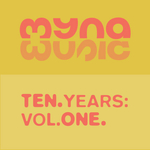 VARIOUS - 10 Years Of Myna Music Vol 1 (Front Cover)
