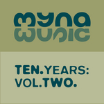 VARIOUS - 10 Years Of Myna Music Vol 2 (Front Cover)