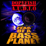 VARIOUS - Fear Of A Bass Planet (Front Cover)