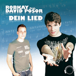 ROBKAY feat DAVID POSOR - Dein Lied (Front Cover)