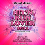 Hit'n Run Lover 2011 (30Th Anniversary Special Edition)